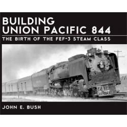 Building Union Pacific 844 by John E.Bush_10039