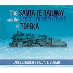 The S F Railway & the Lost Locomotives of Topeka_10042