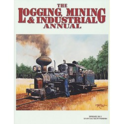 20111401 The Narrow Gauge Annual Logging, Mining &_33945