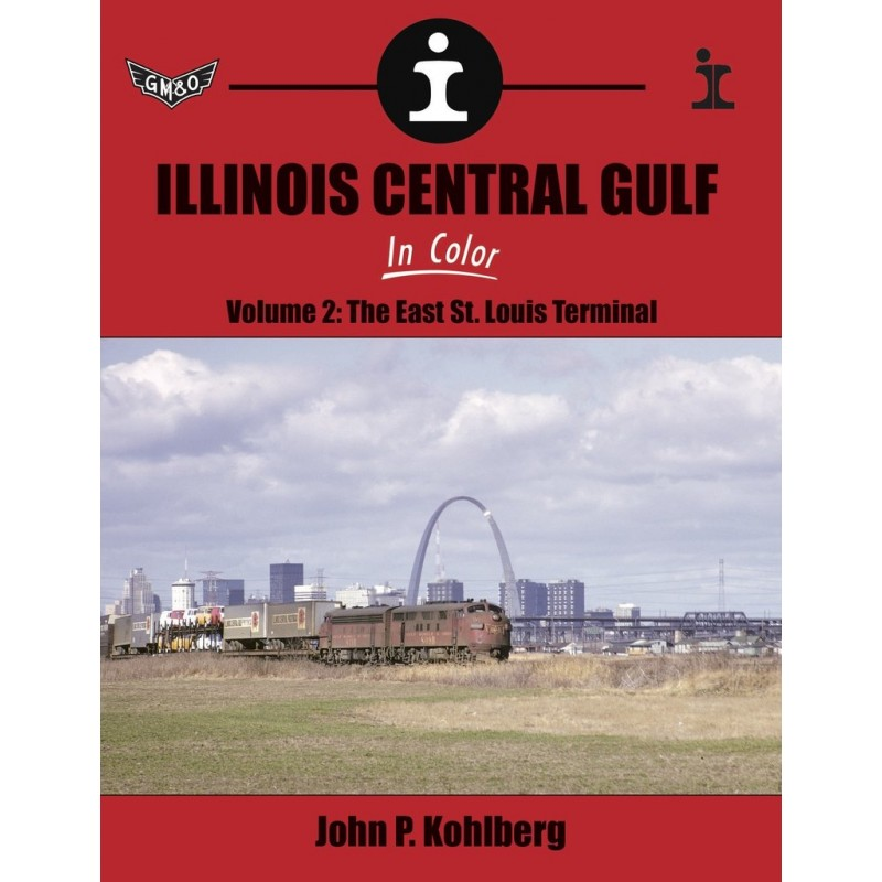 Illinois Central Gulf In Color Volume 2: The East_48240