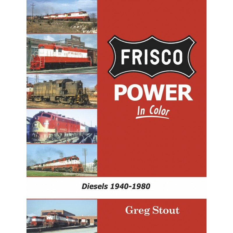Frisco Power In Color Diesels: 1940-1980_48245