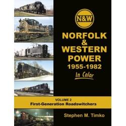 Norfolk & Western Railway Power In Color V2: 1955-