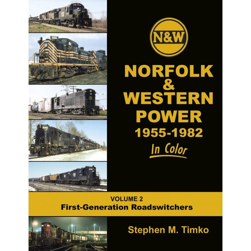 Norfolk & Western Railway Power In Color V2: 1955-_54604