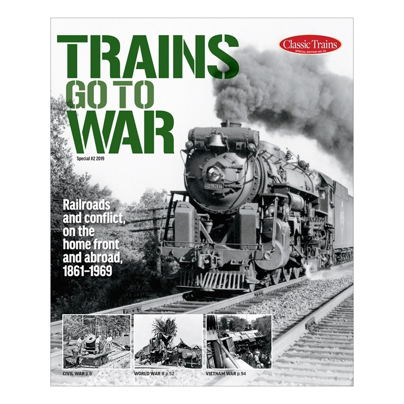 Trains go to War Special issue # 2 2019 Classic Tr_56578