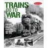 Trains go to War Special issue # 2 2019 Classic Tr