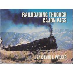 Railroading Through Cajon Pass by Chard L. Walker_56855