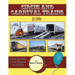 Circus and Carnival Trains In Color: A Fond Look B_68997