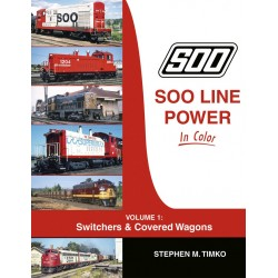 Soo Line Power In Color Volume 1: Switchers & Cove_69003